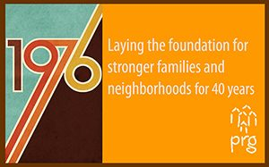 Laying the foundation for stronger neighborhoods and families for 40 years